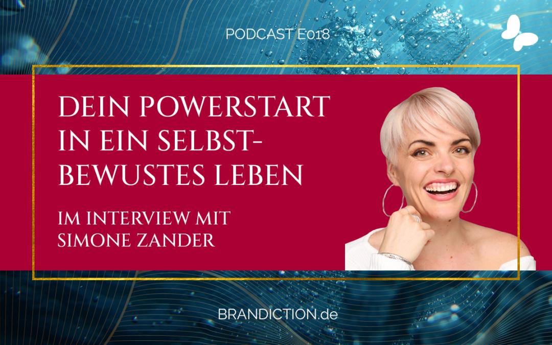 {E018} Dein Powerstart in ein selbstbewusstes Leben! Im Interview mit Simone Zander