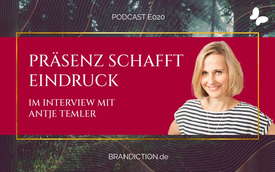 {E020} Präsenz schafft Eindruck! Im Interview mit Antje Temler