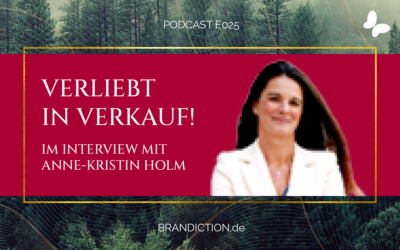 {E025} Verliebt in Verkauf! Im Interview mit Anne-Kristin Holm
